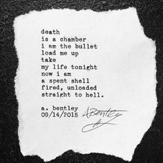 """""""Pistol of Death."""" Started writing this last week for Suicide Prevention Week but finished it today. If you or someone you love is battling with suicidal thoughts call the National Suicide Prevention Hotline and talk to someone who cares. #poetry #poem #poems #suicide #death #guns #pistol #depression #suicidesilence #suicideprevention #suicideawareness #words #wordart #abentley"""