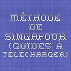 méthode de singapour (guides à télécharger)