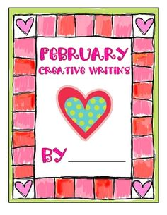 Allow your students to develop their creative writing skills with this February inspired book.  It is full of cute clip art and creative writing pr...