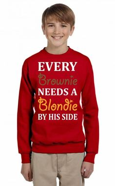 every brownie needs a blondie by his side 1 Youth Sweatshirt