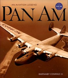 Pan Am: An Aviation Legend Used Book in Good Condition Aviation World, Aviation Art, Vintage Travel Posters, Vintage Ads, Air France, Pan Am, Airplane Photography, Passenger Aircraft, Flying Boat