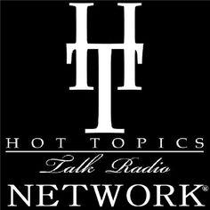 Hot Topics Talk Radio Network