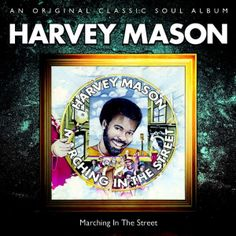 Harvey Mason - Marching In The Street (1975)
