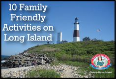 Family Friendly Activities on #LongIsland #Hamptons