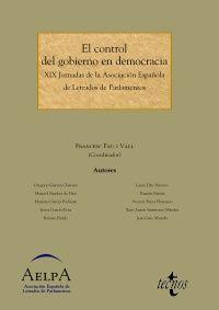 Asociación Española de Letrados de Parlamentos. Jornadas (19ª. 2012. Oviedo). El control del gobierno en democracia. Tecnos, 2013