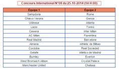 Le concours de promosport N-8 du 25-10-2014 est disponible sur notre site de l'expert promosport en Tunisie pour la saison 2014-2015. Pour avoir plus d'information visitez notre site chaque jour on a des pronostics des résultats des scores en direct. Maintenant je vous laisse avec la colonne numéro 8 : Commentaires commentaires