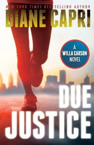 "Just finished reading the mystery ""Due Justice"" by Diane Capri thanks to the BookBub app"