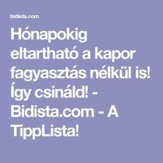 Hónapokig eltartható a kapor fagyasztás nélkül is! Így csináld! - Bidista.com - A TippLista!