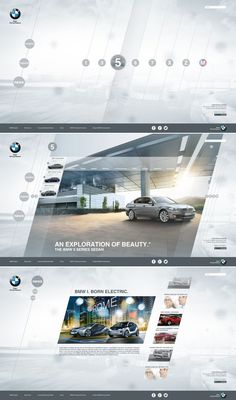 I like how they designed this BMW site. It has a dynamic look which suits the BMW cars. They used a light color scheme; Modern, Light and clean look.