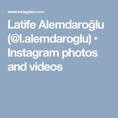 Latife Alemdaroğlu (@l.alemdaroglu) • Instagram photos and videos