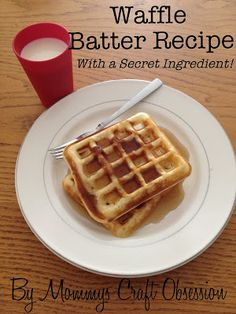 Waffle Batter Recipe {With Secret Ingredient} - Thrifty Nifty Mommy