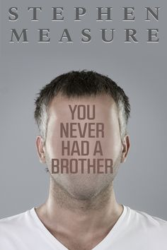 A man's memories must deal with his brother's rejection of reality. A Brother, You Never, Short Stories, Memories, Movie Posters, Film Posters, Remember This, Billboard