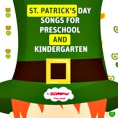 Classroom favorites!  St Patrick's Day Songs for Preschool and Kindergarten!  #kidsmusic #saintpatricksday