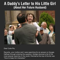This is so special!!  Awesome Dad Writes a Letter To His Little Girl