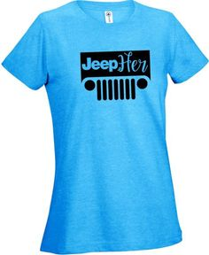 Jeepher Tshirt Jeepher Cute Jeeper Jeep Wrangler Jeep Rubicon Jeep Sahara Jeep Tshirts Jeep Girl Trail Ride 4x4 Top Off Jeep Hair Dont Care