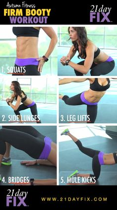 Firm Booty Workout from Autumn Fitness | 21 Day Fix | 5 Moves For A Tight & Sexy Booty   This is going to be one awesome workout. Can't wait for the release date in Feb 2014.  www.commitandgetfit.com