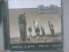 Cd Charlie Brown Jr.  Preço Curto, prazo longo 1999
