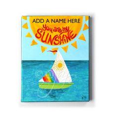 PERSONALIZED 8x10 original acrylic painting.  YOU Are my SUNSHINE art by nJoyArt, $60.00  #nursery #decor #baby #kids #room #art #sailboat #nautical