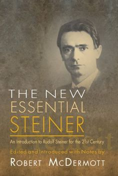 New Essential Steiner: An Introduction to Rudolf Steiner for the 21st Century by Rudolf Steiner http://www.amazon.com/dp/1584200561/ref=cm_sw_r_pi_dp_fTN3ub0FASYE4