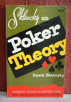 Sklansky on POKER THEORY David Sklansky Revised 1980 PB Advice & Instructions