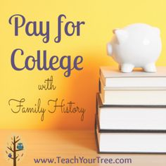 Have you thought about using your family history to help pay those education bills? Dig into your family history and you might just strike (scholarship) gold!
