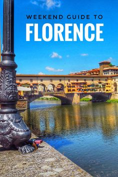 Weekend Guide to Florence - Enjoy the Adventure
