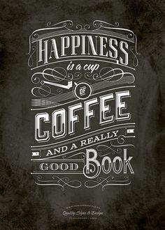 La felicidad es una taza de café y un buen libro.