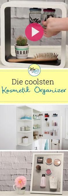 DIY Kosmetik Organizer Und Make Up Aufbewahrung Braucht Jede Frau. Hier  Gibts Die Coolsten