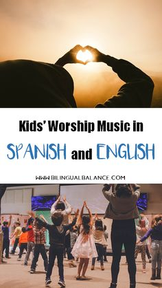 Kids' Worship Music in Spanish and English - Bilingual Balance