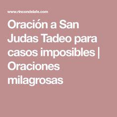 Oración a San Judas Tadeo para casos imposibles | Oraciones milagrosas