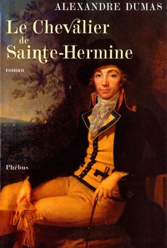 Le Chevalier de Sainte-Hermine - Alexandre Dumas - Phébus