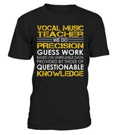 Vocal Music Teacher - We Do Precision Guess Work