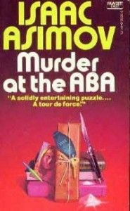 """Isaac Asimov is famous for his work in science fiction, but did you know he also wrote mystery novels like """"The Death Dealers"""" and """"Murder At the ABA""""? Follow the link attached to this image to check out a review of Asimov's """"The Death Dealers"""". Be sure to 'like', share and leave a comment."""