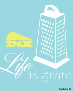 Life is Great  Kitchen Art  Quote Art  Cheese Grater by Freshline, $18.00