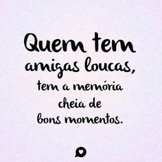 Amizade Amizade Pinterest Friends Friendship Quotes E