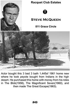 Steve McQueen's first Palm Springs home. He later upgraded to Southridge.