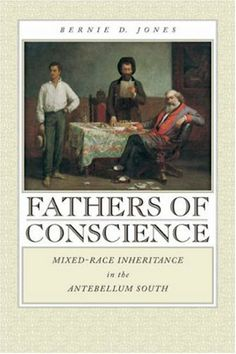 Fathers of Conscience: Mixed-Race Inheritance in the Antebellum South (Studies in the Legal History of the South) null,http://www.amazon.com/dp/0820332518/ref=cm_sw_r_pi_dp_PFT2rb11Z8NHFC9M