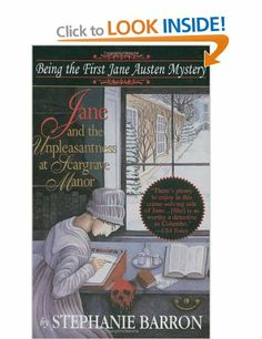Jane and the Unpleasantness at Scargrave Manor: Being the First Jane Austen Mystery Jane Austen Mysteries: Amazon.co.uk: Stephanie Barron: B...