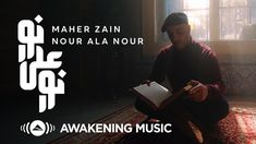 Maher Zain, Nour, Kids Tv, New Music, Mini Albums, Awakening, Music Videos, Cards Against Humanity, Youtube