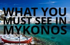What you must see in Mykonos Greece #travel #greece http://www.yourcruisesource.com/two_chefs_culinary_cruise_-_istanbul_to_athens_greek_isles_cruise.htm #traveltuesday