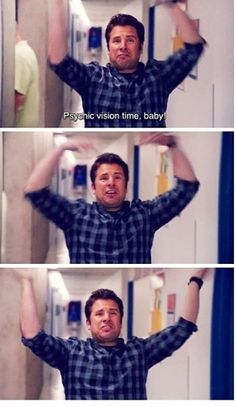 Its psychic vision time baby! This made me sooo happy! I loved to see him has a crazy vision! Psych Memes, Psych Quotes, Psych Tv, Shawn And Gus, Shawn Spencer, Carlton Lassiter, Real Detective, James Roday, Favorite Tv Shows