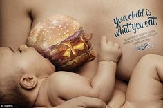Disturbing: An advertising campaign for Brazilian pediatric organization SPRS shows pregnant mothers the harmful effects their diets can have on their unborn babies