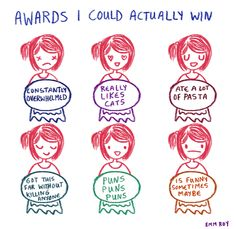 Awards I Could Actually Win by Emm Roy pleasestopbeingsad.tumblr.com