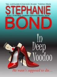 In Deep Voodoo by Stephanie Bond.