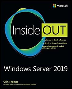 Windows Server 2019 Inside Out Microsoft Press Book Available - Thomas Maurer Microsoft Excel, Microsoft Windows, Microsoft Office, Microsoft Powerpoint, Windows 10, Reading Online, Books Online, Vba Excel, Microsoft Exchange Server