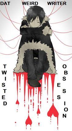 Twisted Obsession by DatWeirdWriter