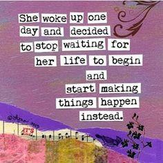 Start making things happen! #motivation #inspiration #Instagram