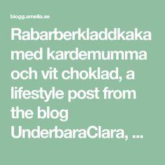 Rabarberkladdkaka med kardemumma och vit choklad, a lifestyle post from the blog UnderbaraClara, written by Clara on Bloglovin'