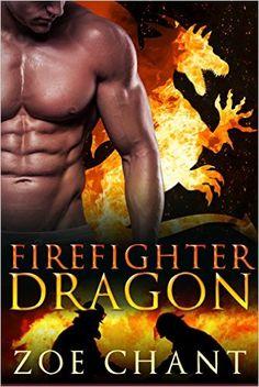 Firefighter Dragon: BBW Dragon Shifter Paranormal Romance - Kindle edition by Zoe Chant. Literature & Fiction Kindle eBooks @ Amazon.com.
