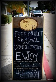 Im sooo setting this sign up outside my future salon.